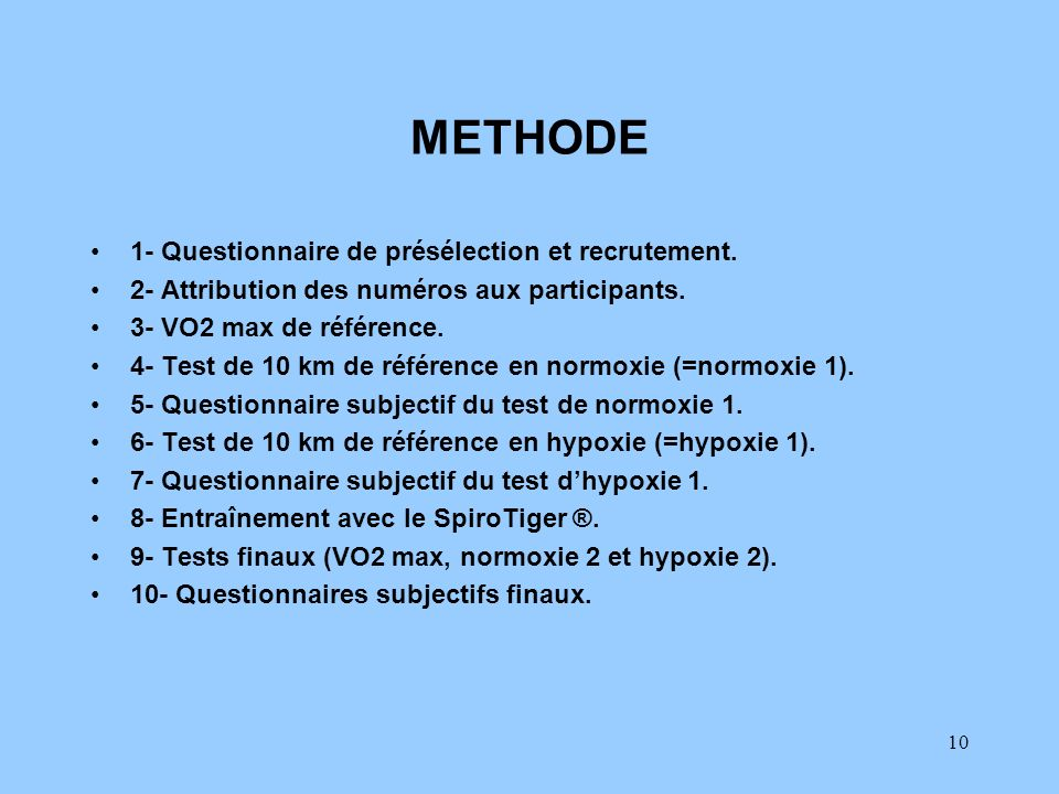 METHODE 1- Questionnaire de présélection et recrutement.