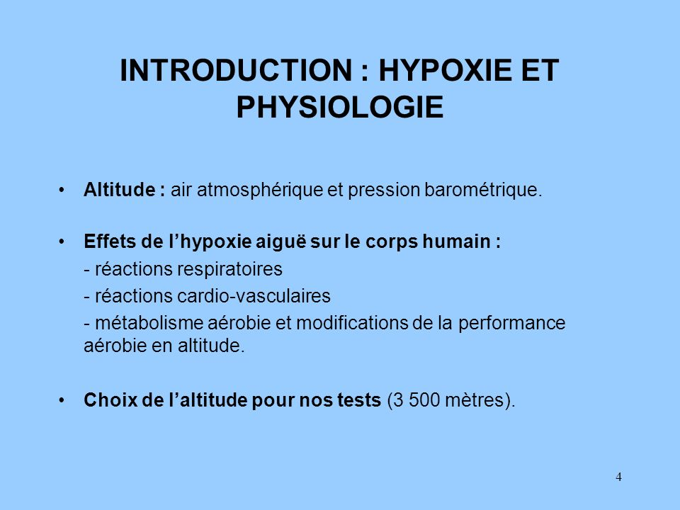 INTRODUCTION : HYPOXIE ET PHYSIOLOGIE