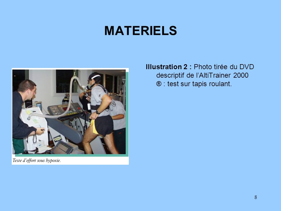MATERIELS Illustration 2 : Photo tirée du DVD descriptif de l'AltiTrainer 2000 ® : test sur tapis roulant.