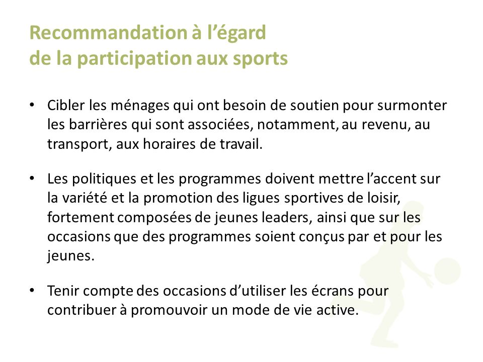 Recommandation à l'égard de la participation aux sports