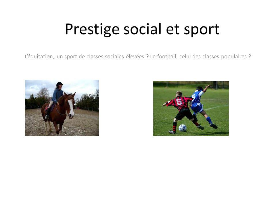 Prestige social et sport