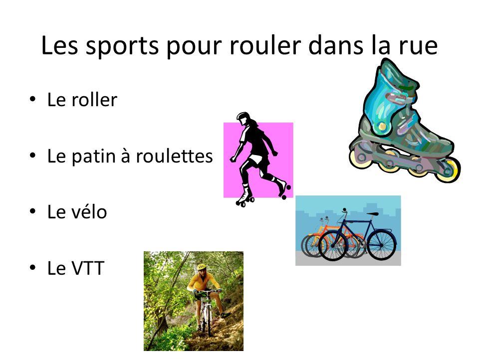 Les sports pour rouler dans la rue