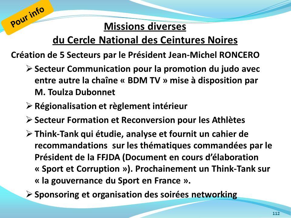 Missions diverses du Cercle National des Ceintures Noires