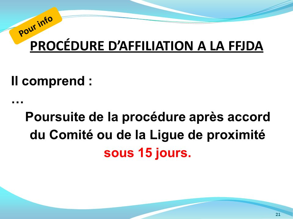 PROCÉDURE D'AFFILIATION A LA FFJDA