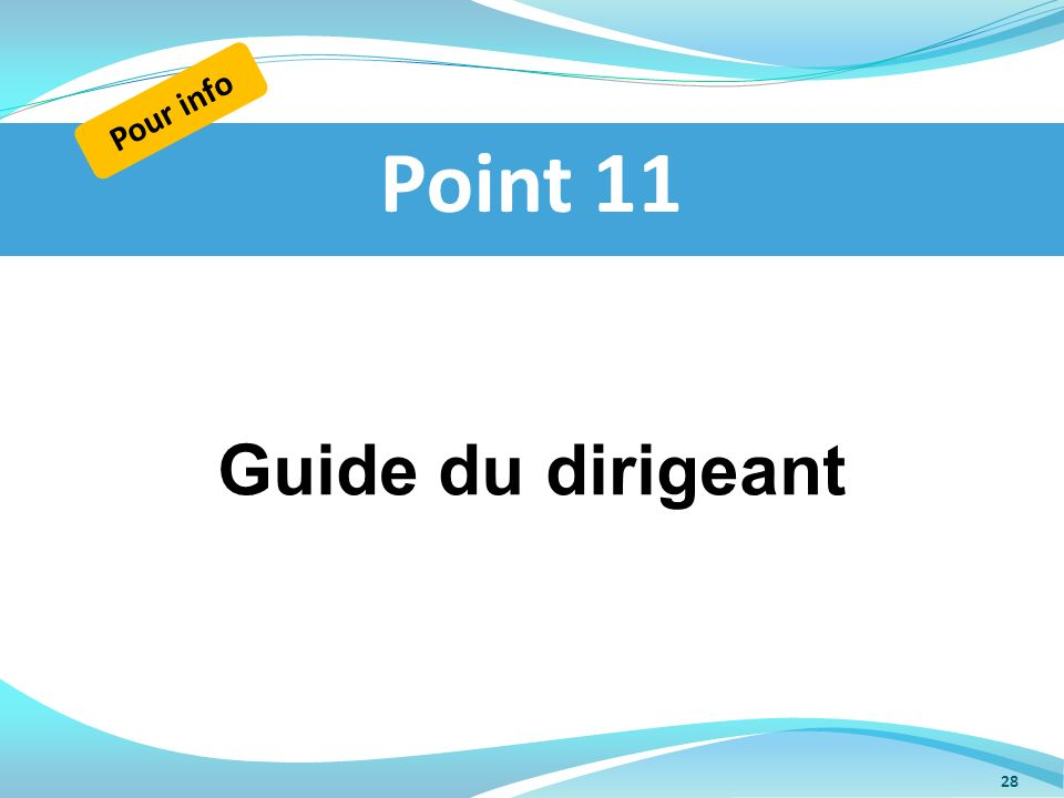 Pour info Point 11 Guide du dirigeant