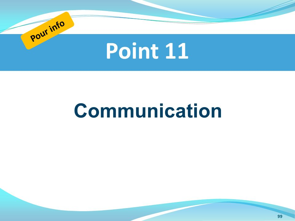 Pour info Point 11 Communication