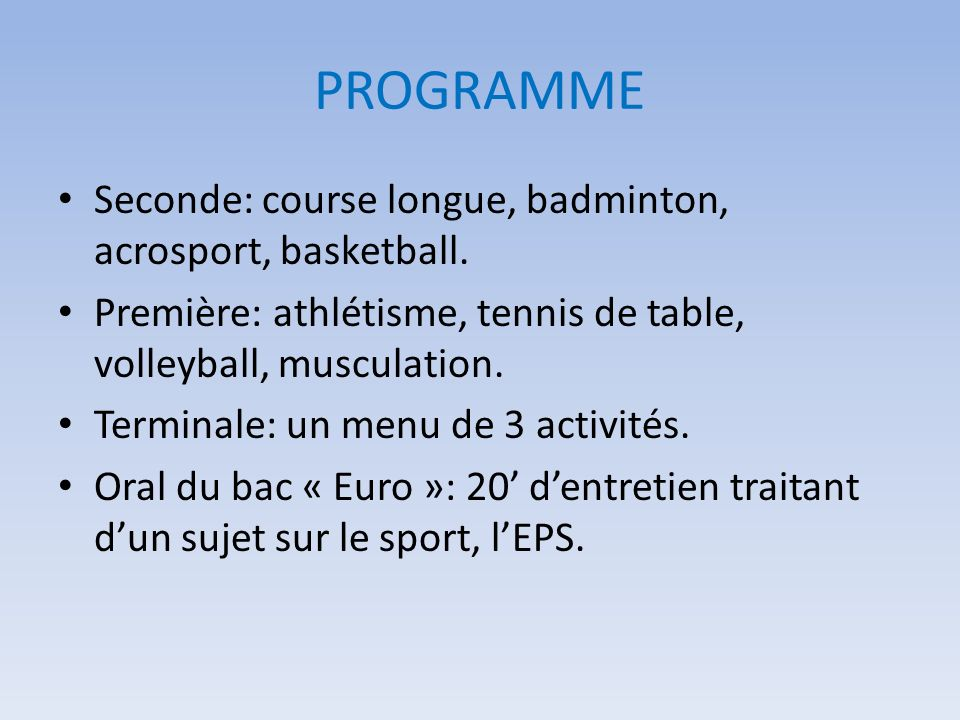 PROGRAMME Seconde: course longue, badminton, acrosport, basketball.