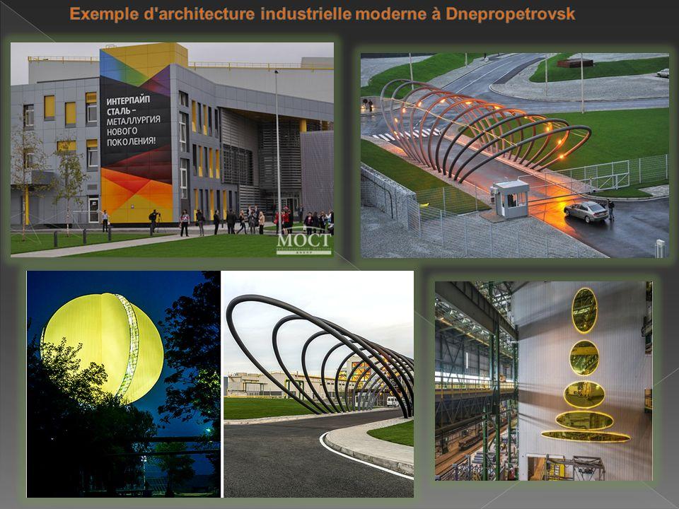 Exemple d architecture industrielle moderne à Dnepropetrovsk