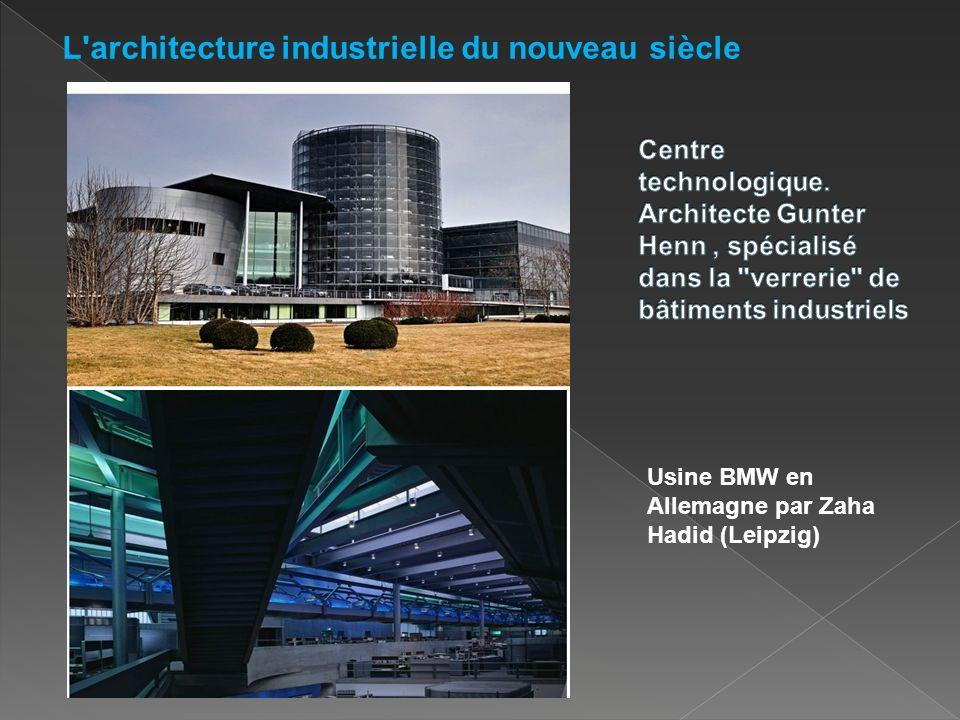 L architecture industrielle du nouveau siècle
