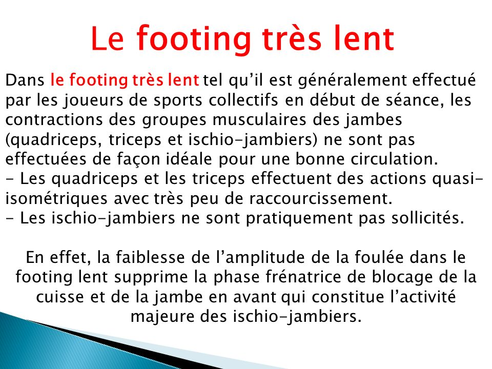 Le footing très lent