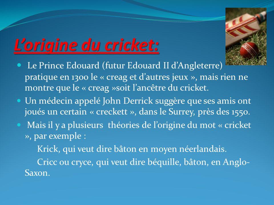 L'origine du cricket: