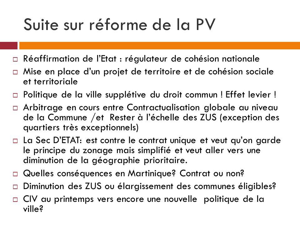 Suite sur réforme de la PV