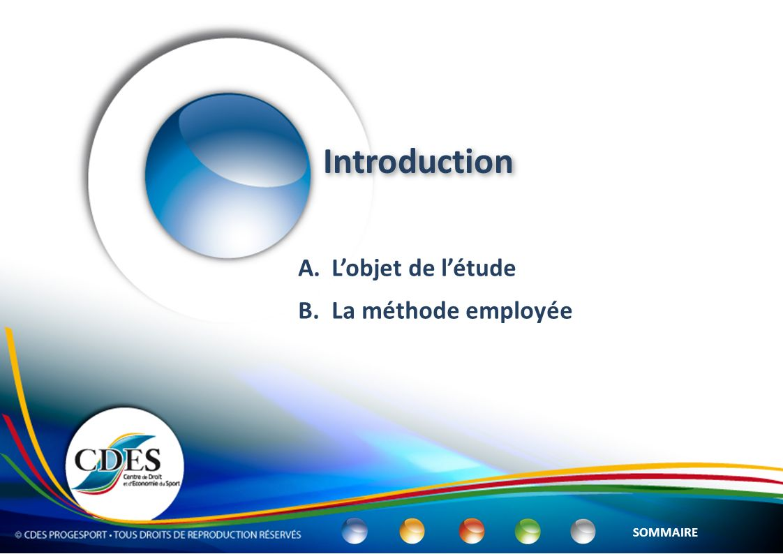 Introduction L'objet de l'étude La méthode employée SOMMAIRE