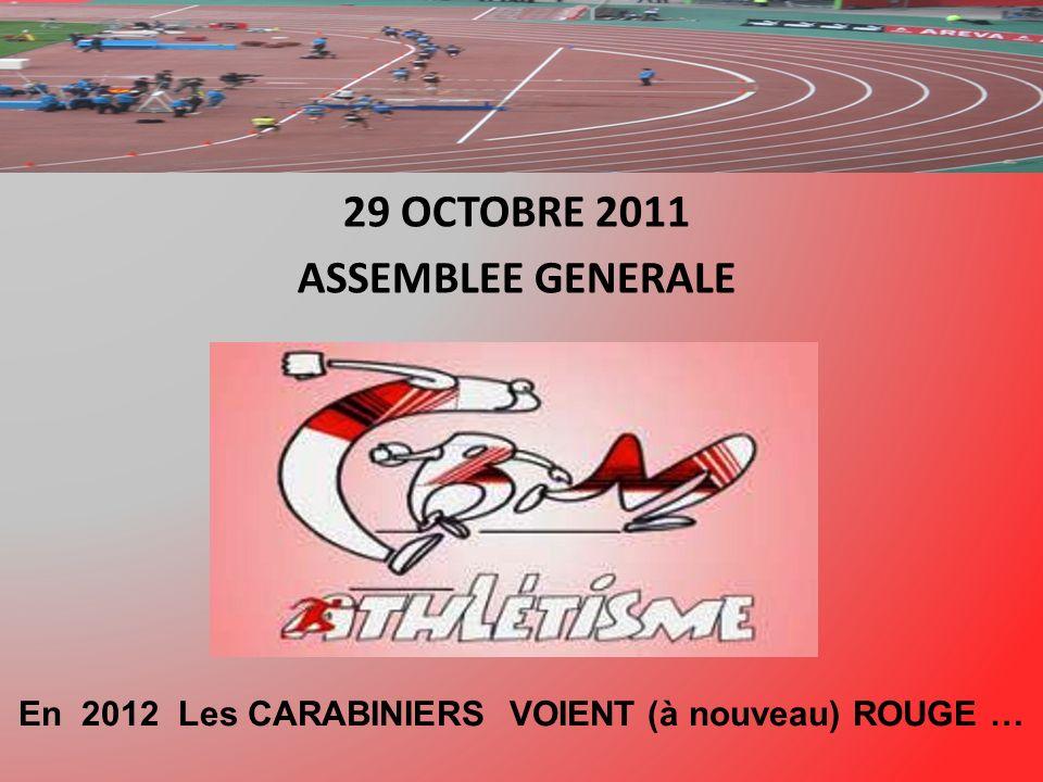 29 OCTOBRE 2011 ASSEMBLEE GENERALE