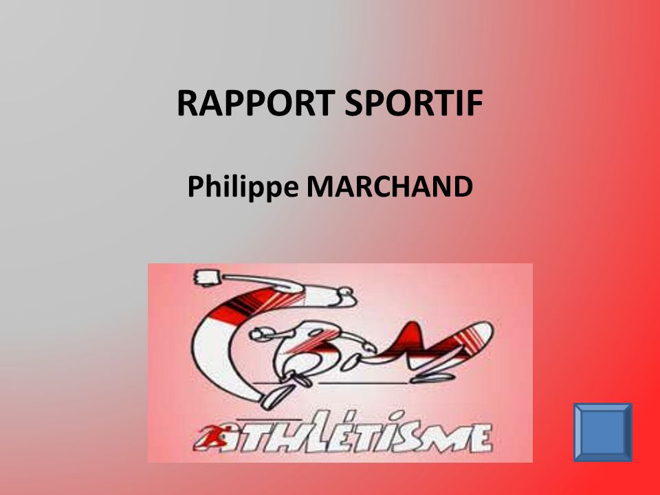 RAPPORT SPORTIF Philippe MARCHAND