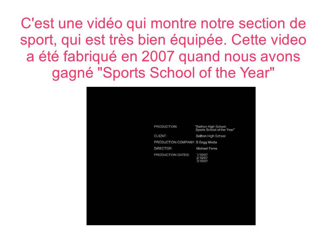 C est une vidéo qui montre notre section de sport, qui est très bien équipée.