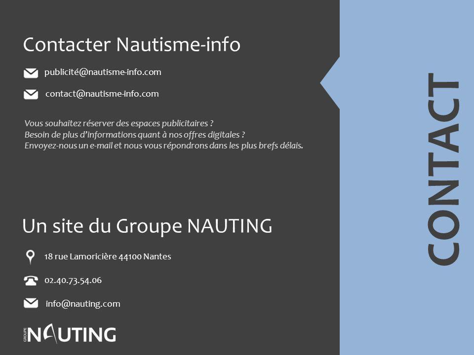 CONTACT Contacter Nautisme-info Un site du Groupe NAUTING