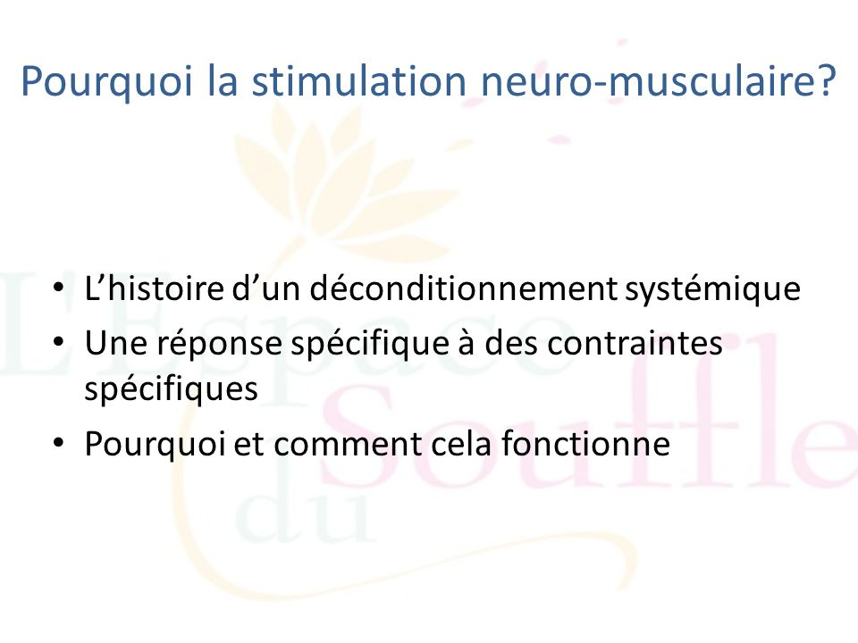 Pourquoi la stimulation neuro-musculaire
