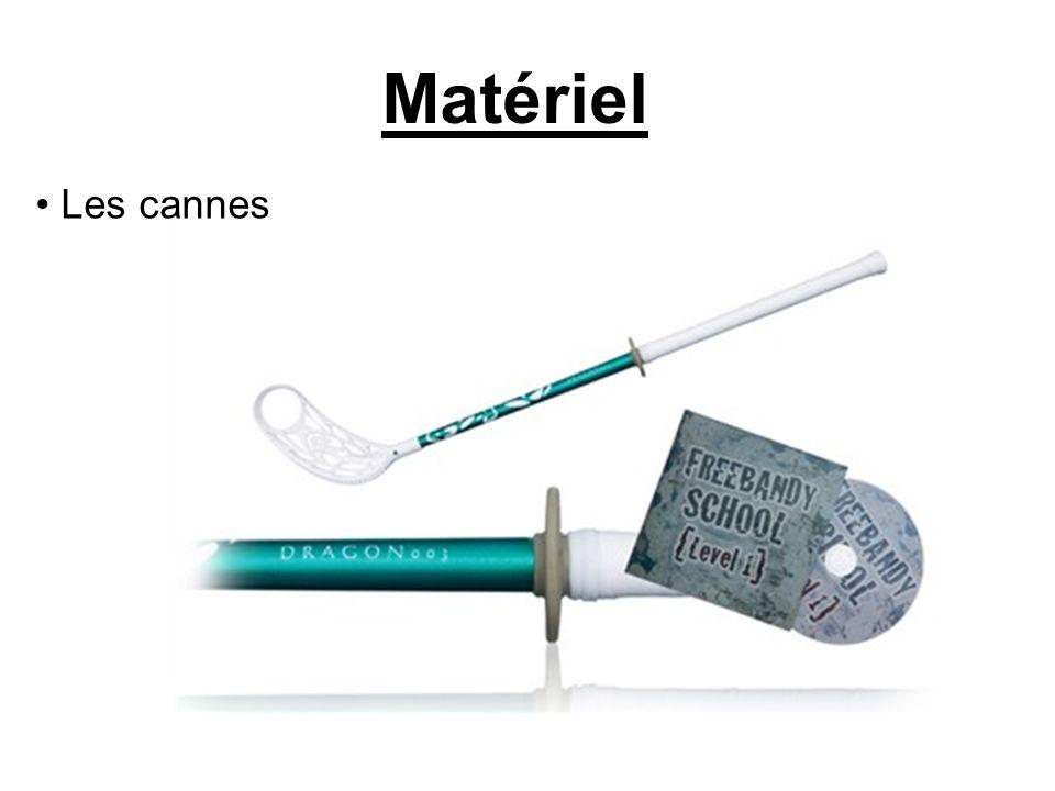 Matériel Les cannes