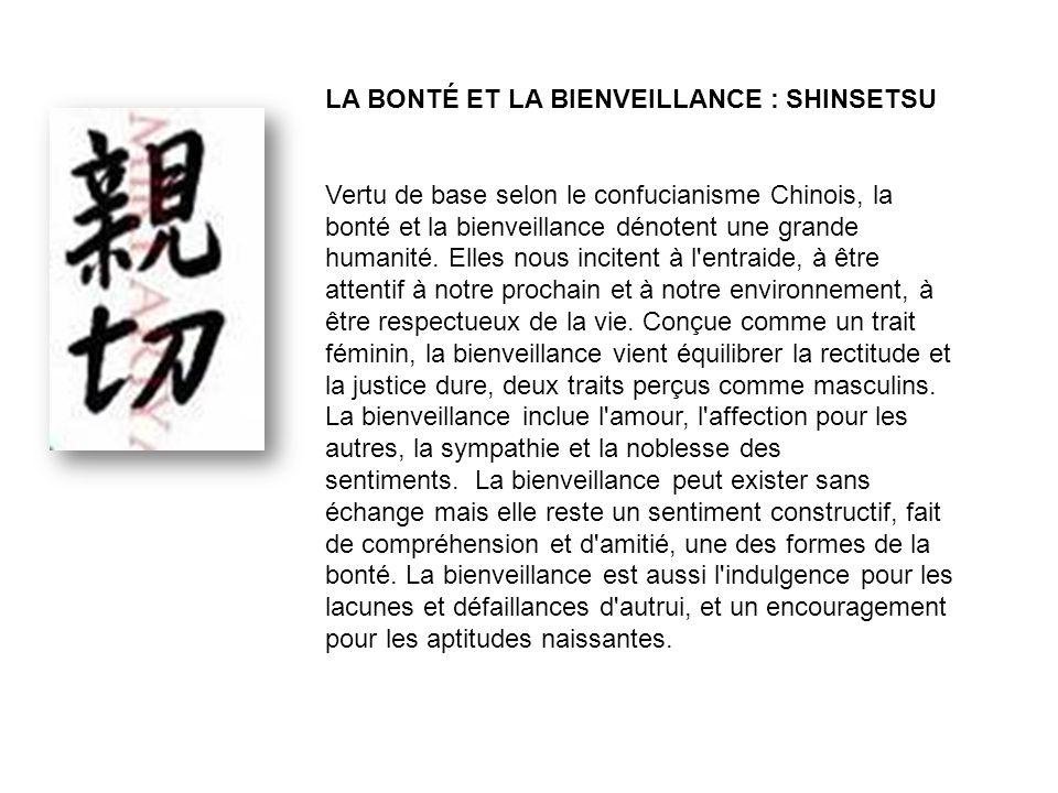 LA BONTÉ ET LA BIENVEILLANCE : SHINSETSU
