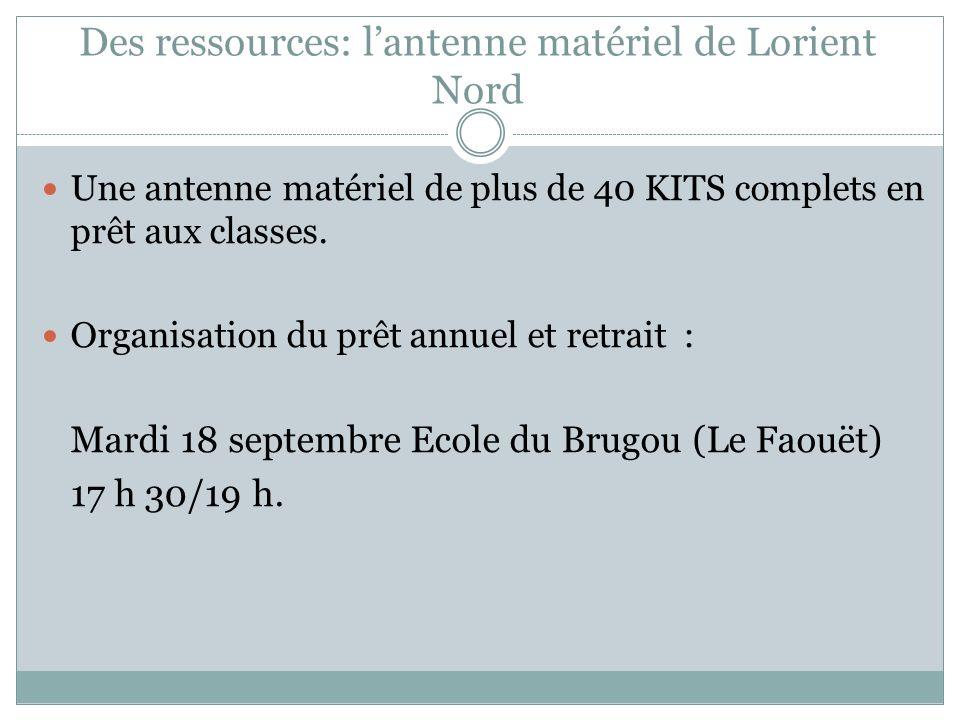 Des ressources: l'antenne matériel de Lorient Nord