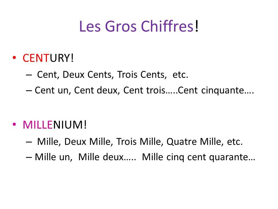 Les Gros Chiffres! CENTURY! MILLENIUM!