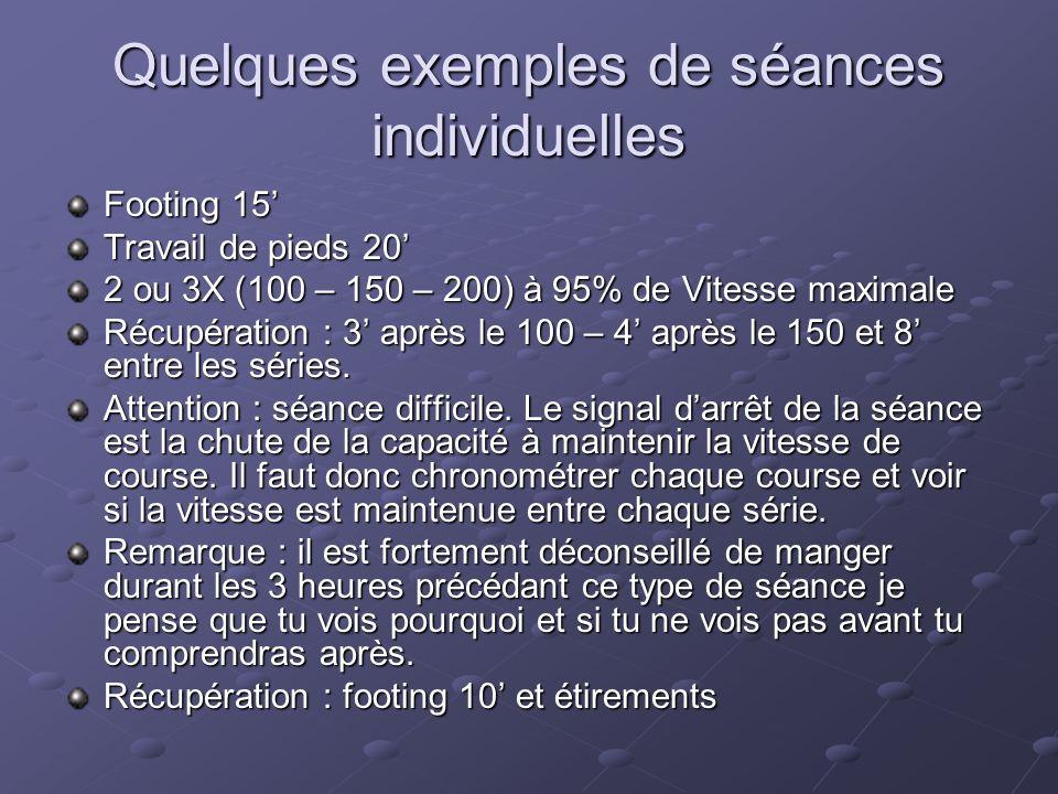 Quelques exemples de séances individuelles