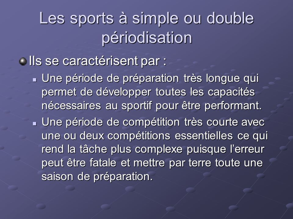 Les sports à simple ou double périodisation