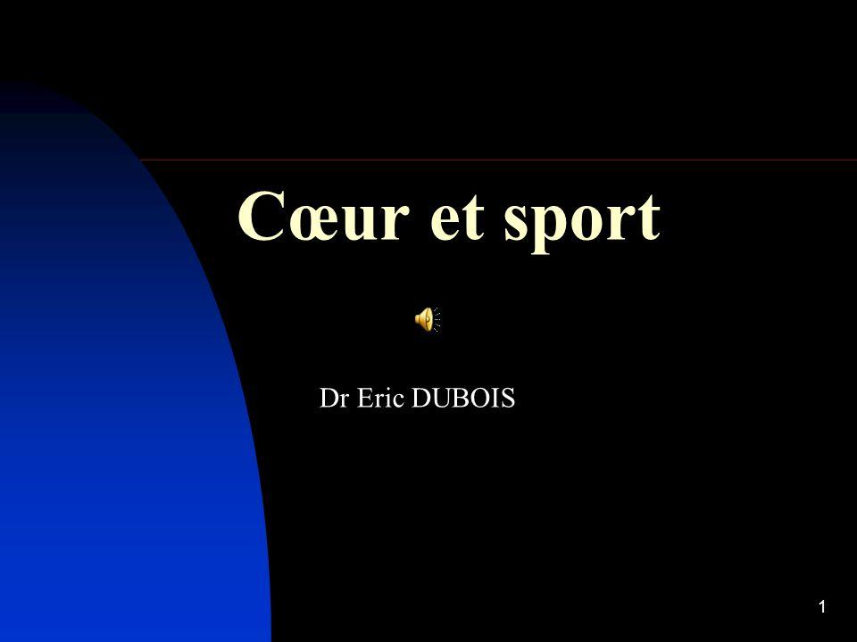 Cœur et sport Dr Eric DUBOIS