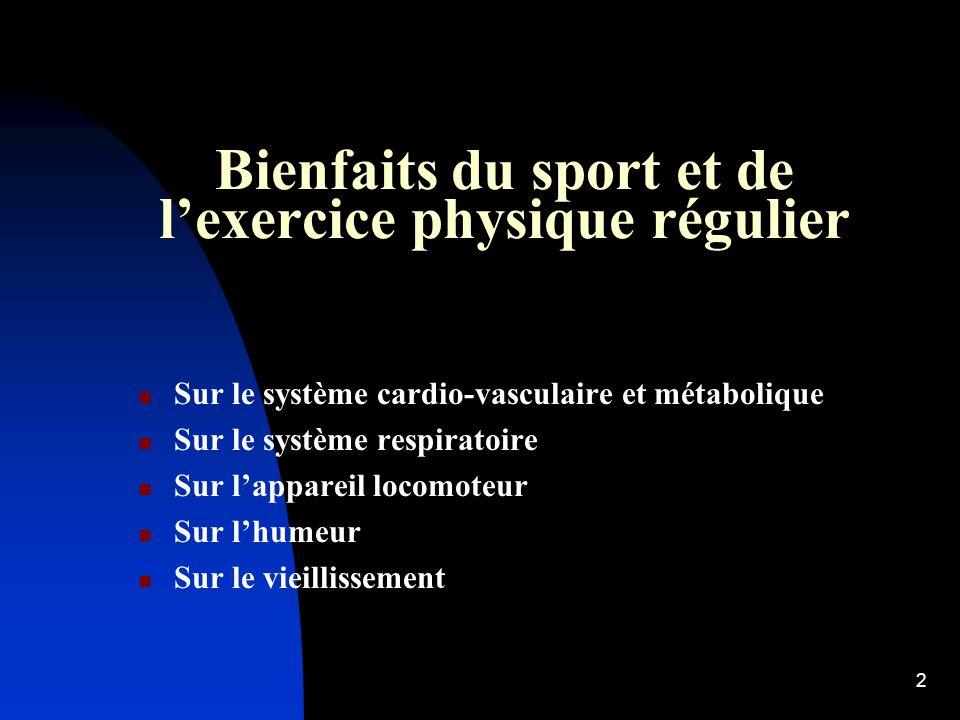 Bienfaits du sport et de l'exercice physique régulier