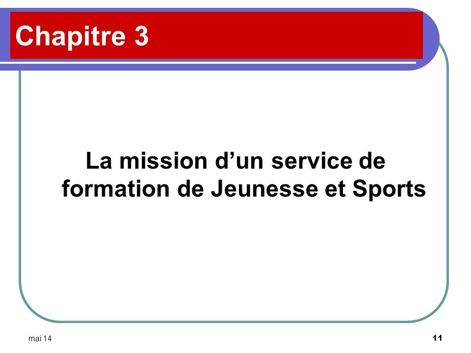 La mission d'un service de formation de Jeunesse et Sports