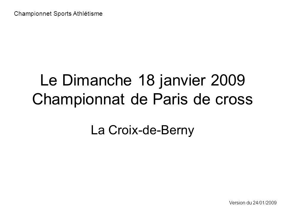 Le Dimanche 18 janvier 2009 Championnat de Paris de cross