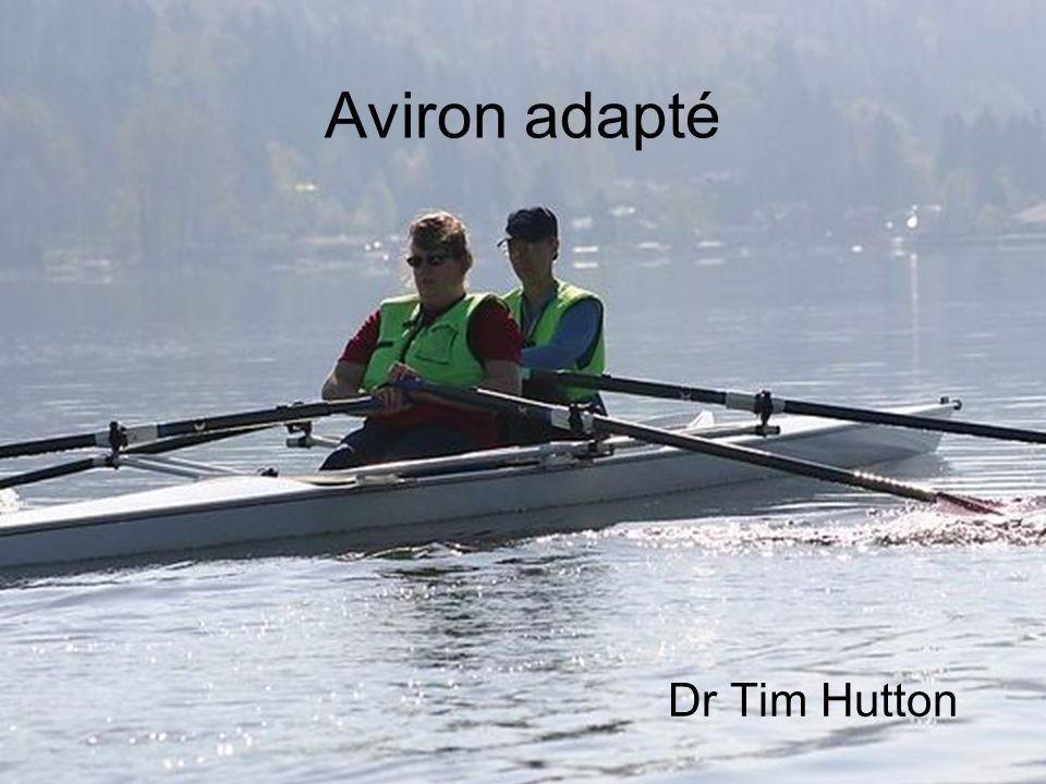 Aviron adapté Dr Tim Hutton