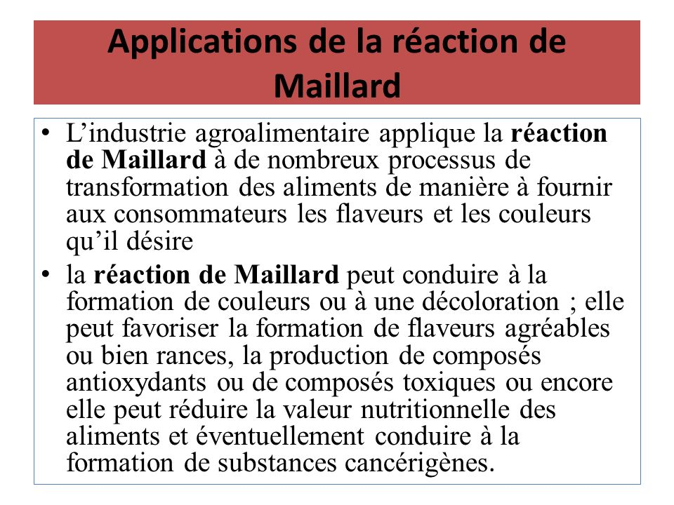Applications de la réaction de Maillard