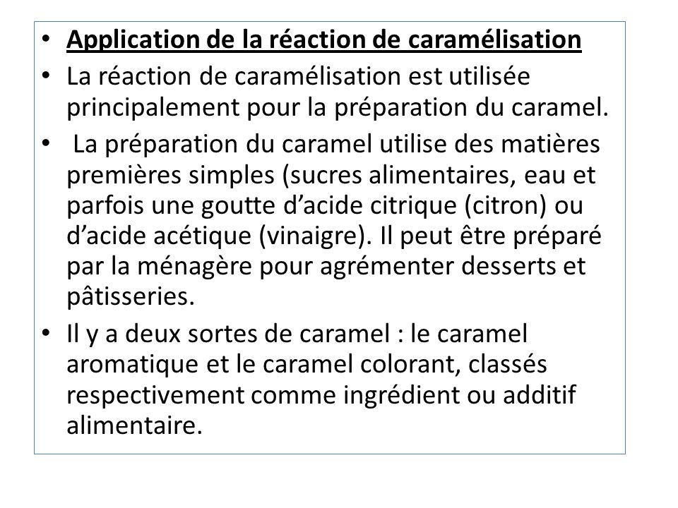 Application de la réaction de caramélisation