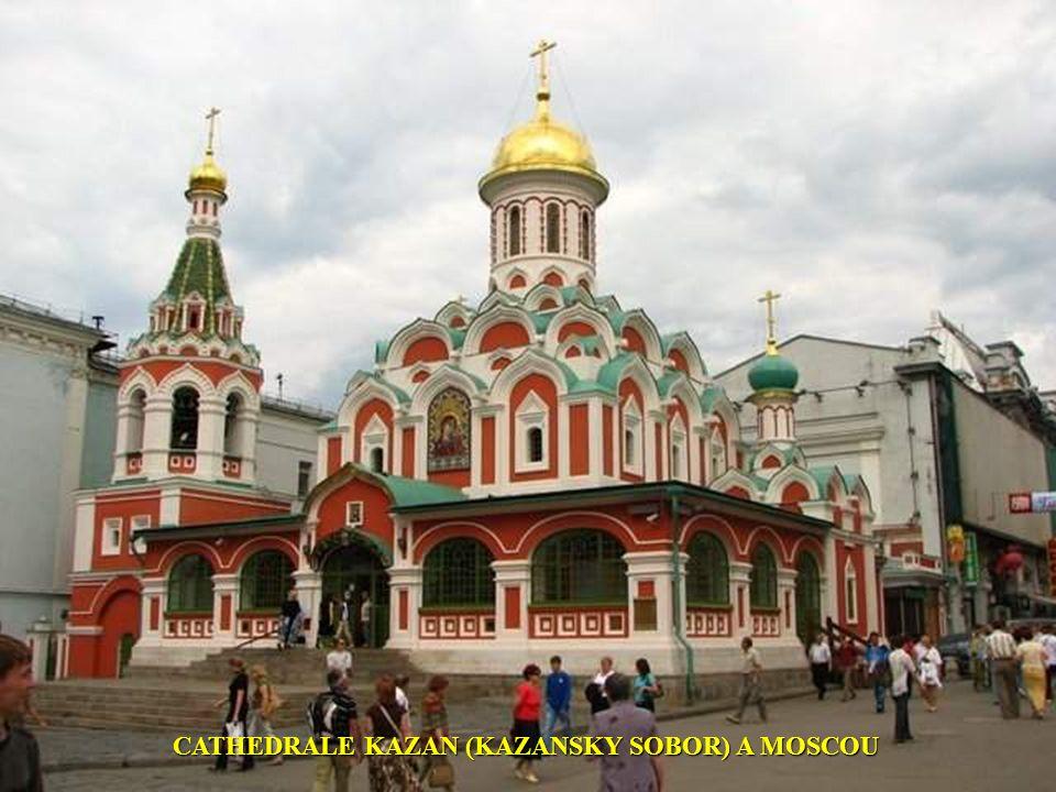 CATHEDRALE KAZAN (KAZANSKY SOBOR) A MOSCOU