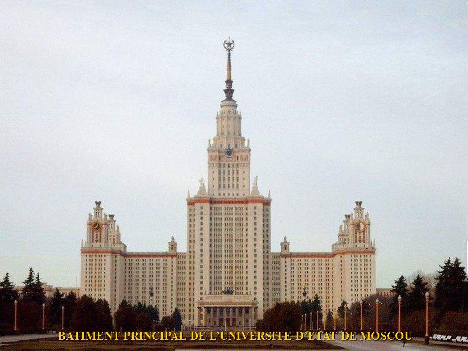 BATIMENT PRINCIPAL DE L'UNIVERSITE D'ETAT DE MOSCOU