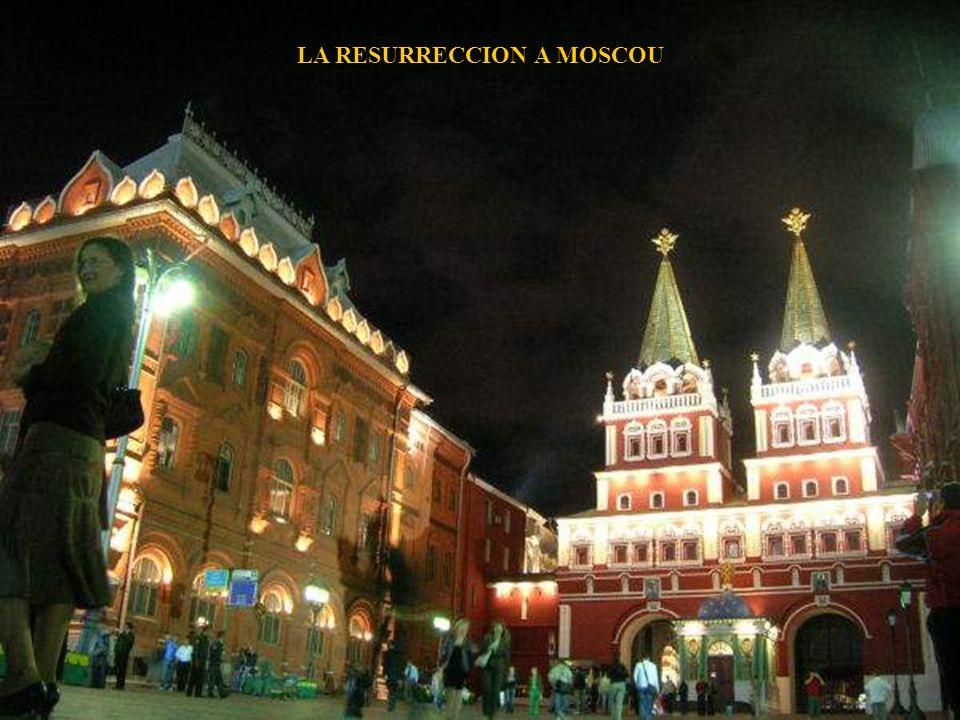 LA RESURRECCION A MOSCOU