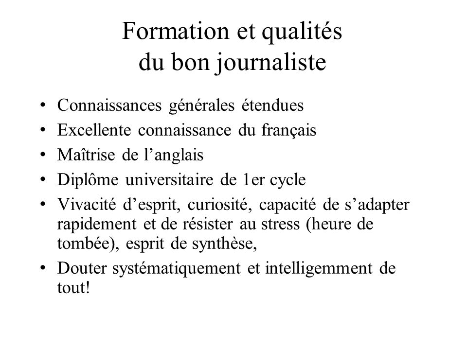 Formation et qualités du bon journaliste