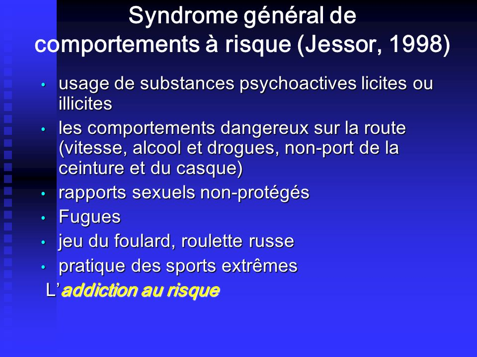 Syndrome général de comportements à risque (Jessor, 1998)