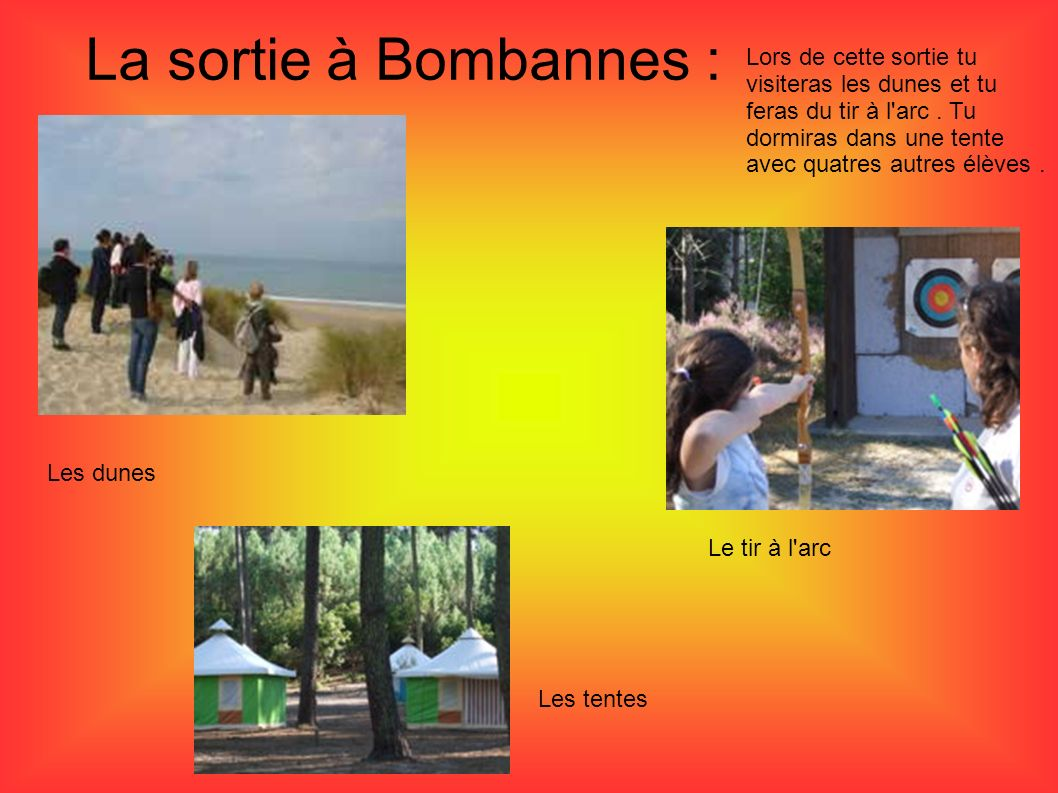 La sortie à Bombannes :