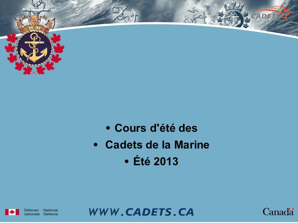 Cours d été des Cadets de la Marine Été 2013
