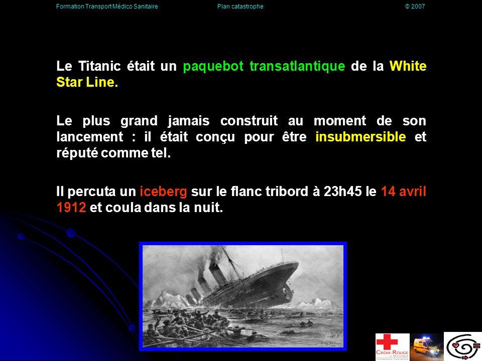 Le Titanic était un paquebot transatlantique de la White Star Line.