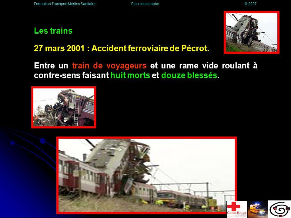 27 mars 2001 : Accident ferroviaire de Pécrot.