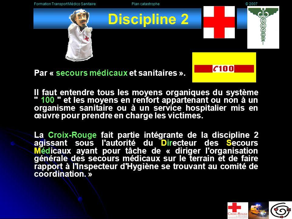 Discipline 2 Par « secours médicaux et sanitaires ».