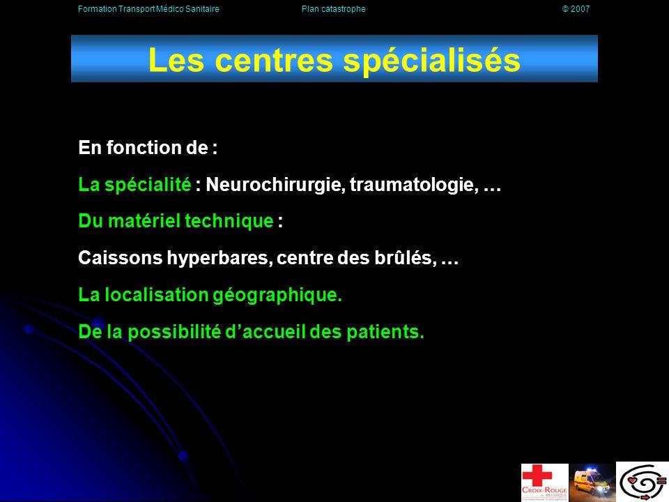 Les centres spécialisés