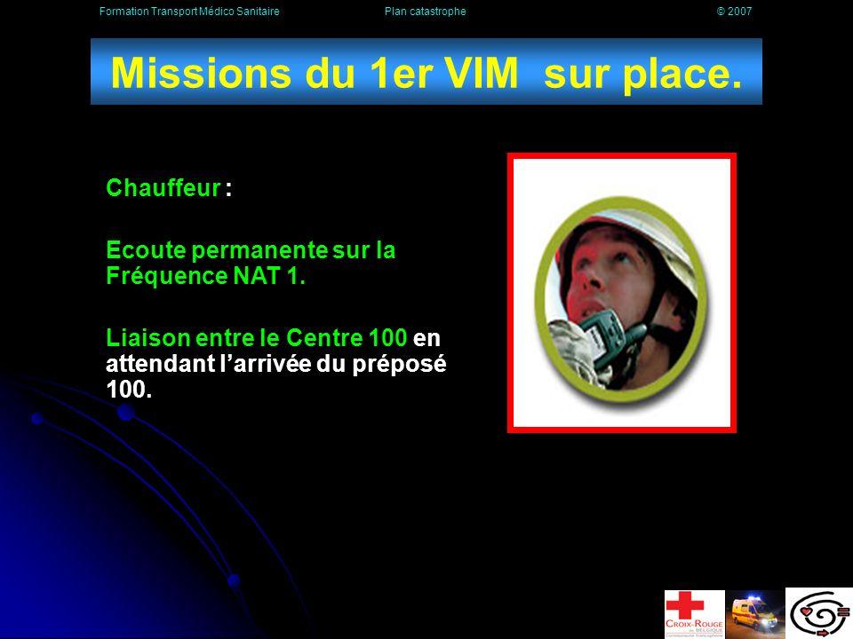 Missions du 1er VIM sur place.