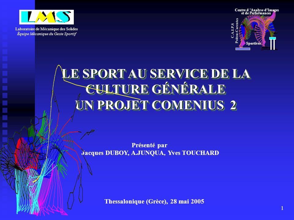 LE SPORT AU SERVICE DE LA CULTURE GÉNÉRALE UN PROJET COMENIUS 2