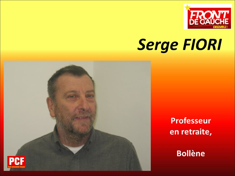 Serge FIORI Professeur en retraite, Bollène 14