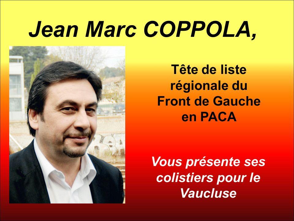 Jean Marc COPPOLA, Tête de liste régionale du Front de Gauche en PACA
